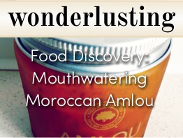 Wonderlusting Discovers Amlou
